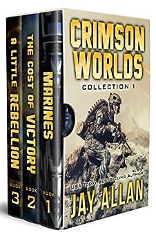 Crimson Worlds Collection 1: Crimson Worlds Books 1-3 (Crimson Worlds Collections) by [Allan, Jay]