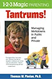 Buy Tantrums!: Managing Meltdowns in Public and Private