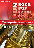 Rock Pop Latin Swing Fun: Trompete Playalongs Vol. 2 (inkl. 2 Audio-CDs)