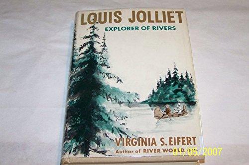 Louis Joliet Explorer of - Louis Joliet