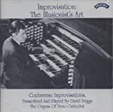 Improvisation- The Illusionists' Art - David Briggs plays transcribed improvisations by Cochereau on the Organ of Truro Cathedral