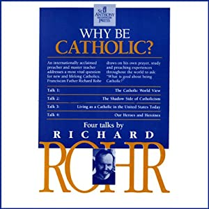 Why Be Catholic? Rede