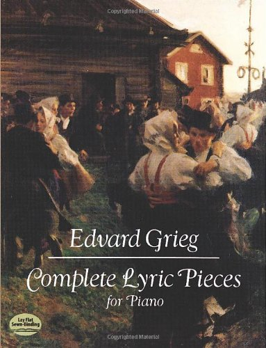 (Complete Lyric Pieces for Piano (Dover Music for Piano))