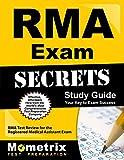 RMA Exam Secrets Study Guide: RMA Test Review for the Registered Medical Assistant Exam