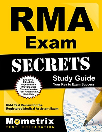 RMA Exam Secrets Study Guide: RMA Test Review for the Registered Medical Assistant Exam