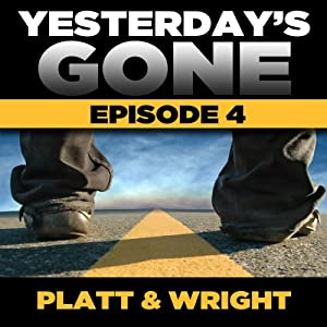 Yesterday's Gone: Season 1 - Episode 4 Audiobook