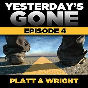 Yesterday's Gone: Season 1 - Episode 4 Audiobook