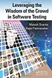 img - for Leveraging the Wisdom of the Crowd in Software Testing by Mukesh Sharma (2014-09-19) book / textbook / text book