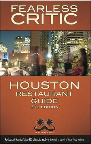 Fearless Critic Houston Restaurant Guide Robin Goldstein