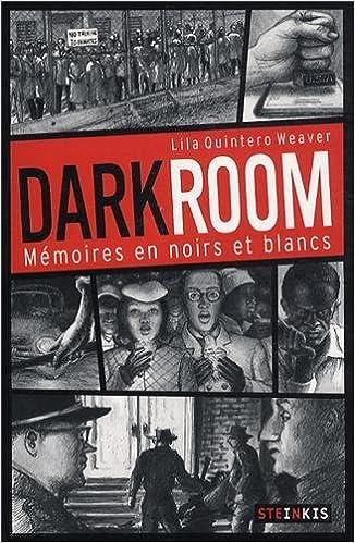 Darkroom - Mémoires en noirs et blancs pdf