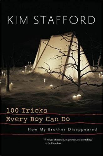 100 Tricks Every Boy Can Do: A Memoir, Stafford, Kim
