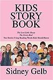 Kids Story Book, Sidney Gelb, 059520211X