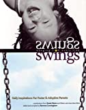 Swings Hanging from Every Tree, Susan Stone Reynolds, 1885473354