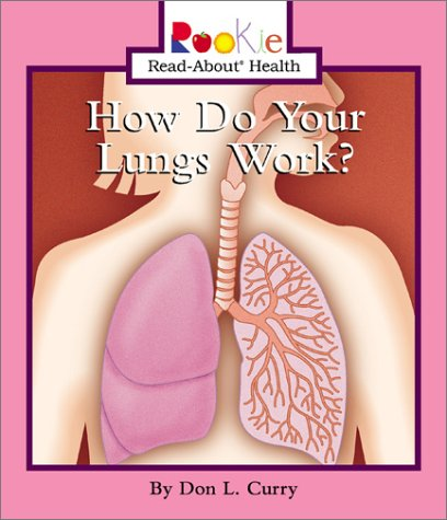 Download How Do Your Lungs Work (Rookie Read-About Health) ebook