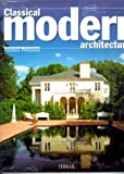 Classical Modern Architecture, Andreas Papadakis, 2879391199