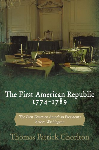 THE FIRST AMERICAN REPUBLIC 1774-1789