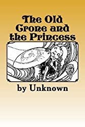 The Old Crone and the Princess