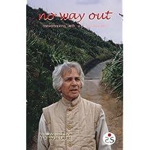 No Way Out: Conversations with U. G. Krishnamurti