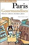 Paris gourmandises. Pâtisseries, confiseries, chocolatiers, glaciers par Lurçat