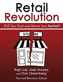 Amazon retail revolution will your brick and mortar store retail revolution will your brick and mortar store survive by lal fandeluxe Image collections