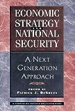 Economic Strategy and National Security, Patrick J. DeSouza, 0813368340