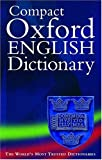 Compact Oxford English Dictionary of Current English, Catherine Soanes, 0198606303