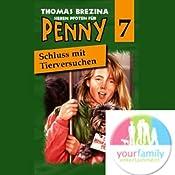 Schluss mit Tierversuchen! (Sieben Pfoten für Penny 7)   Thomas Brezina