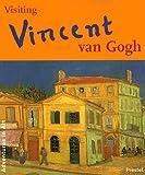 Visiting Vincent Van Gogh, Caroline Breunesse, 3791318764