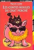Les Contes Rouges du Chat Perche, Marcel Ayme, 2070513378