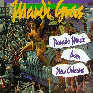 Mardi Gras Parade Music from New Orleans by GHB