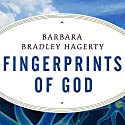 Fingerprints of God: The Search for the Science of Spirituality Audiobook by Barbara Bradley Hagerty Narrated by Cassandra Campbell