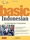 Basic Indonesian: An Introductory Coursebook (MP3 Audio CD Included)