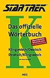 STAR TREK® – Das offizielle Wörterbuch: Klingonisch - Deutsch/Deutsch - Klingonisch