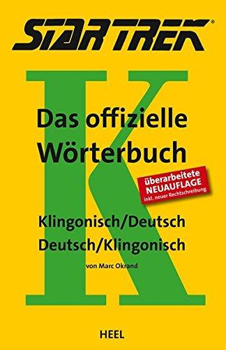 STAR TREK – Das offizielle Wörterbuch: Klingonisch - Deutsch / Deutsch - Klingonisch