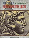 World Time O/Alexander Great, Fiona MacDonald, 0791060292