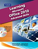 img - for Learning Microsoft Office 2010, Advanced Student Edition -- CTE/School book / textbook / text book