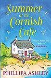 """Summer at the Cornish Café The feel-good romantic comedy for fans of Poldark (The Cornish Café Series, Book 1) (Cornish Cafe)"" av Phillipa Ashley"