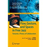 Flow, Gesture, and Spaces in Free Jazz (Computational Music Science)