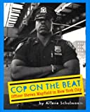 Cop on the Beat, Arlene Schulman, 0525470646