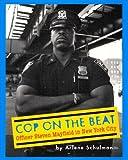 Cop on the Beat, Arlene Schulman, 0525470646