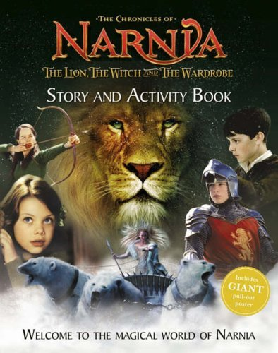 Story and Activity Book (The Lion, the Witch and the Wardrobe) (The Chronicles of Narnia) by C. S. Lewis (2005-10-24) (The Lion The Witch And The Wardrobe Activities)