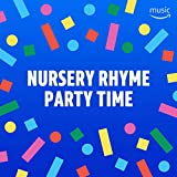 Nursery Rhyme Party Time