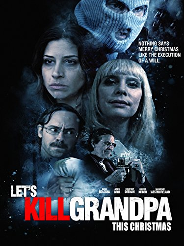 Let's Kill Grandpa (This Christmas) on Amazon Prime Video UK
