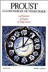 A la recherche du temps perdu, volume 3 : La Prisonnière - La Fugitive - Le Temps retrouvé par Proust