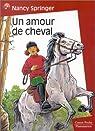 Un amour de cheval par Nancy Springer