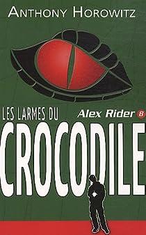 Alex Rider, tome 8 : Les larmes du crocodile par Horowitz