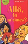 Allô, tu m'aimes ? par Amelin
