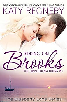 Bidding on Brooks: The Winslow Brothers #1 (The Blueberry Lane Series -The Winslow Brothers) by [Regnery, Katy]