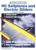 Building and Flying RC Sailplanes and Electric Gliders, Robert Motazedi, 0890241791