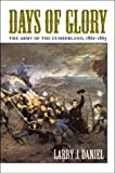 Days of Glory: The Army of the Cumberland, 1861--1865